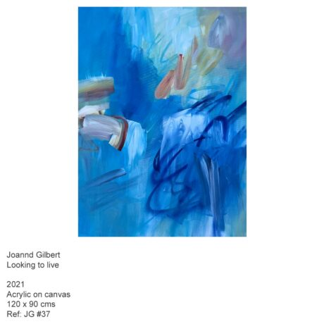 Looking to live - Joanna Gilbert